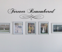 Forever Remembered Wall Decal