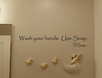 Wash Your Hands Mom Wall Decals
