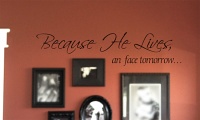 Because He Lives  Wall Decal