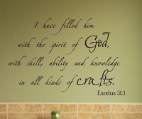 I Have Filled Him With The Spirit Wall Decal