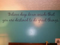 Believe Deep Down Inside II Wall Decals