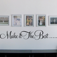 Make It The Best Wall Decal