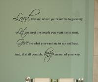 Lord Take Me Wall Decal
