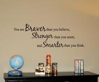 Braver Stonger Smarter Wall Decals