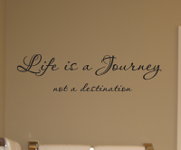 Life Journey Not Destination Wall Decals