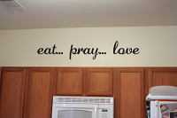 Cursive Eat Pray Love Wall Decal