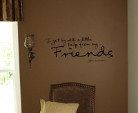 I Get By Wall Decal