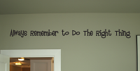 Always Do The Right Thing Wall Decal