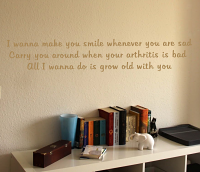 Grow Old With You Wall Decal