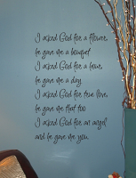 I Asked God Wall Decal