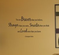 Christopher Robin Braver Stronger Smarter Loved Wall Decal