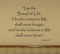 I Am The Bread Of Life Wall Decals