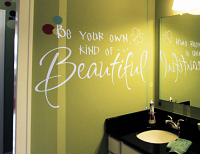 Be Your Own Kind of Beautiful Wall Decal