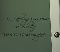 God Always Has A Better Way Wall Decal