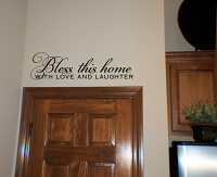 Bless This Home With Love Laughter Wall Decal