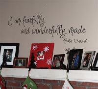 I Am Fearfully & Wonderfully Wall Decal