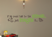 Talk to the Animals Wall Decals