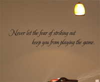 Never Let The Fear Wall Decals