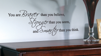 Braver  Stronger Smarter Wall Decals