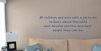 All Children Are Born With Wall Decals