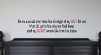 Strength Of My Love For You Wall Decal