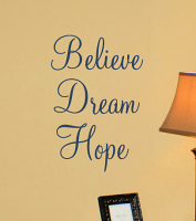 Believe Dream Hope Wall Decal