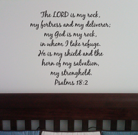 The Lord is my Rock Wall Decal