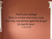 Don't You Realize In A Race Wall Decal