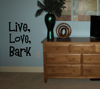 Live Love Bark Wall Decal