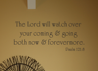 Lord Watch Over Coming Wall Decal
