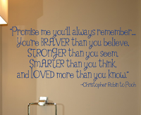 Promise Me You'll Always Remember Wall Decals