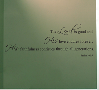 The Lord is Good Wall Decal