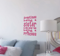 Being Sister Better Than Princess Wall Decals