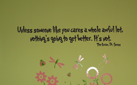 Unless Someone Like You Cares Wall Decals